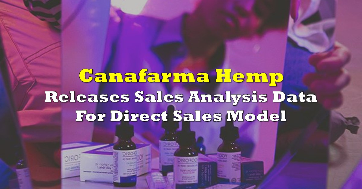 Canafarma Hemp Releases Sales Analysis Data - The Deep Dive